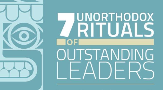 7 unorthodox rituals of outstanding leaders [INFOGRAPHIC] #Outstanding #Leaders #Infographic